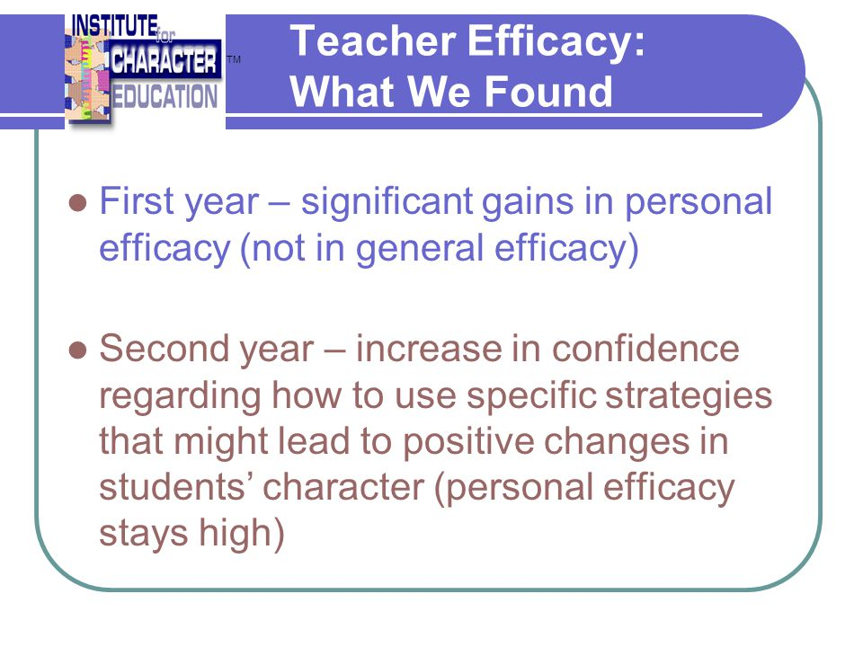 Teacher Efficacy: What We Found