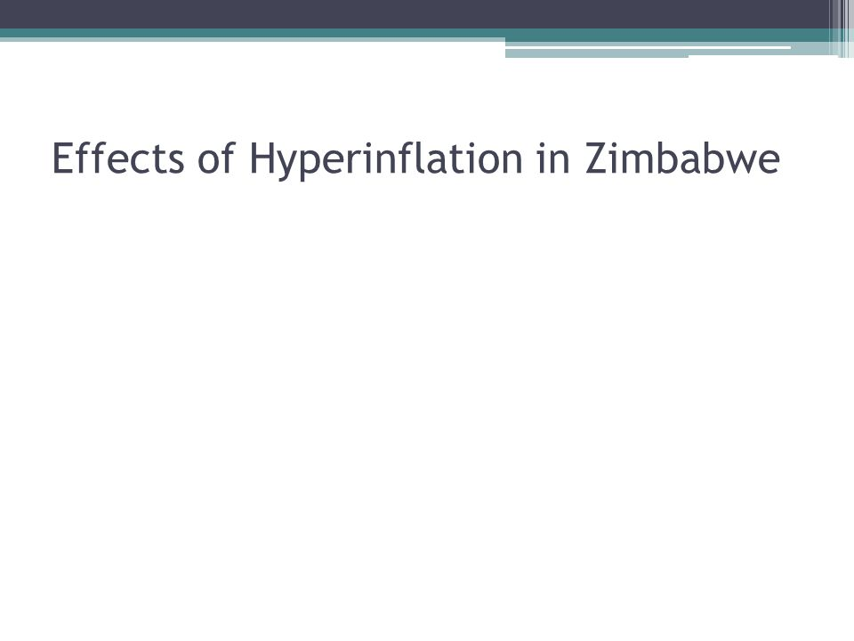 Effects of Hyperinflation in Zimbabwe