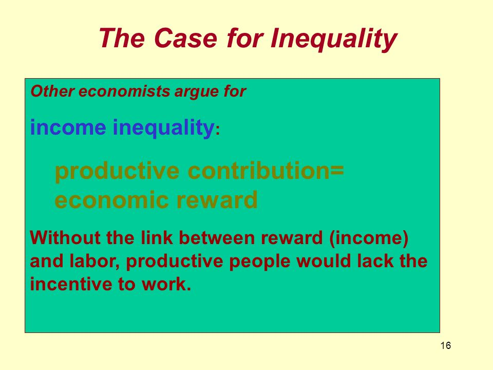 The Case for Inequality
