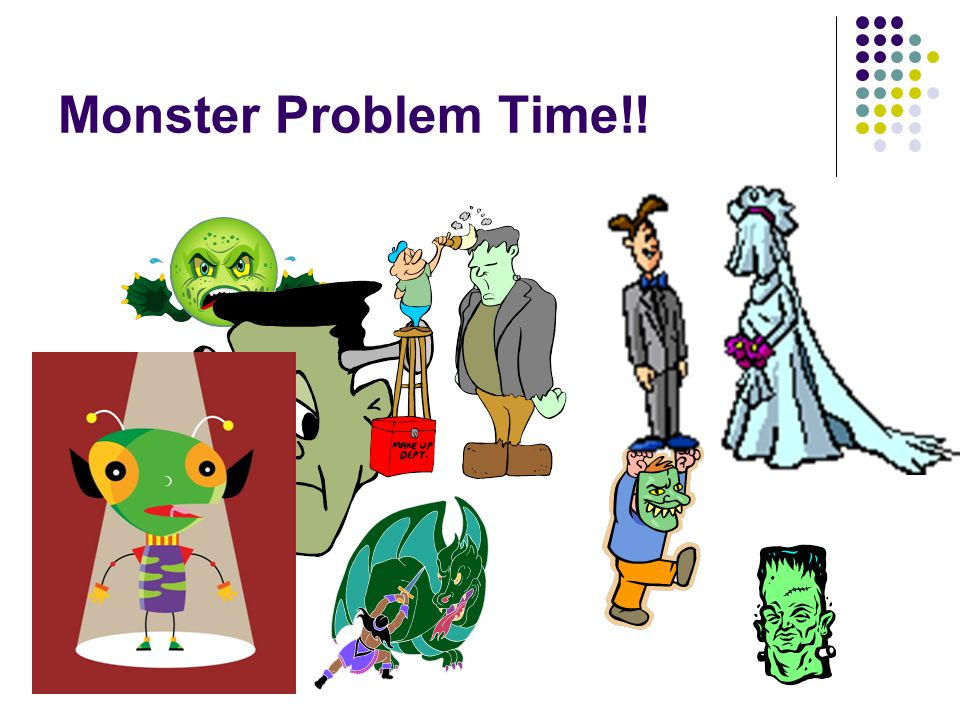Monster Problem Time!!