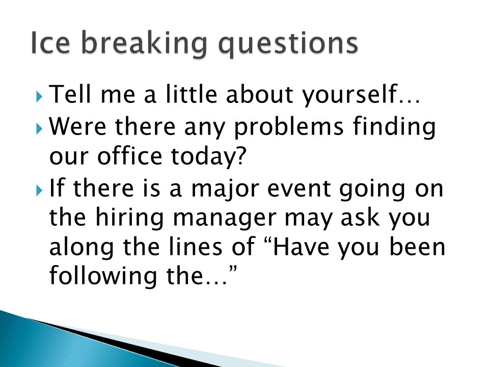 Ice breaking questions
