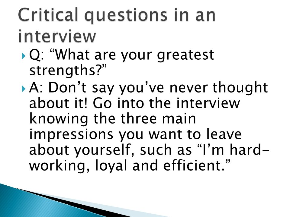 Critical questions in an interview