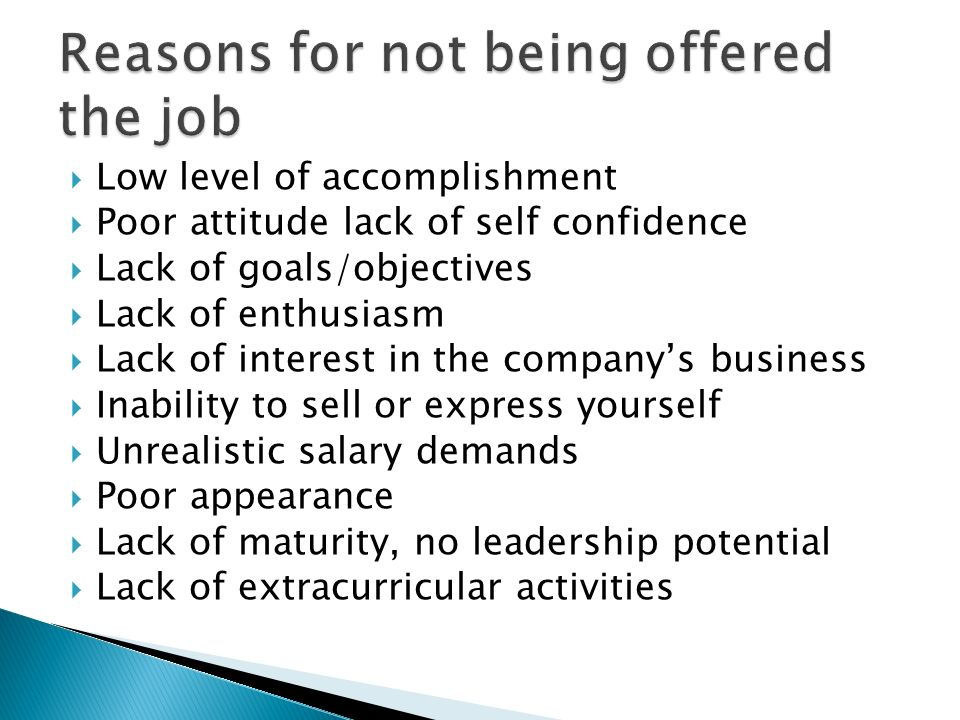 Reasons for not being offered the job