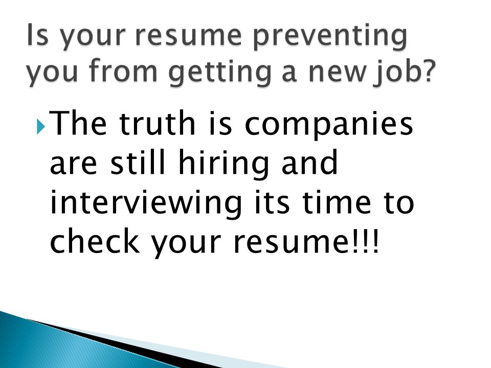 Is your resume preventing you from getting a new job
