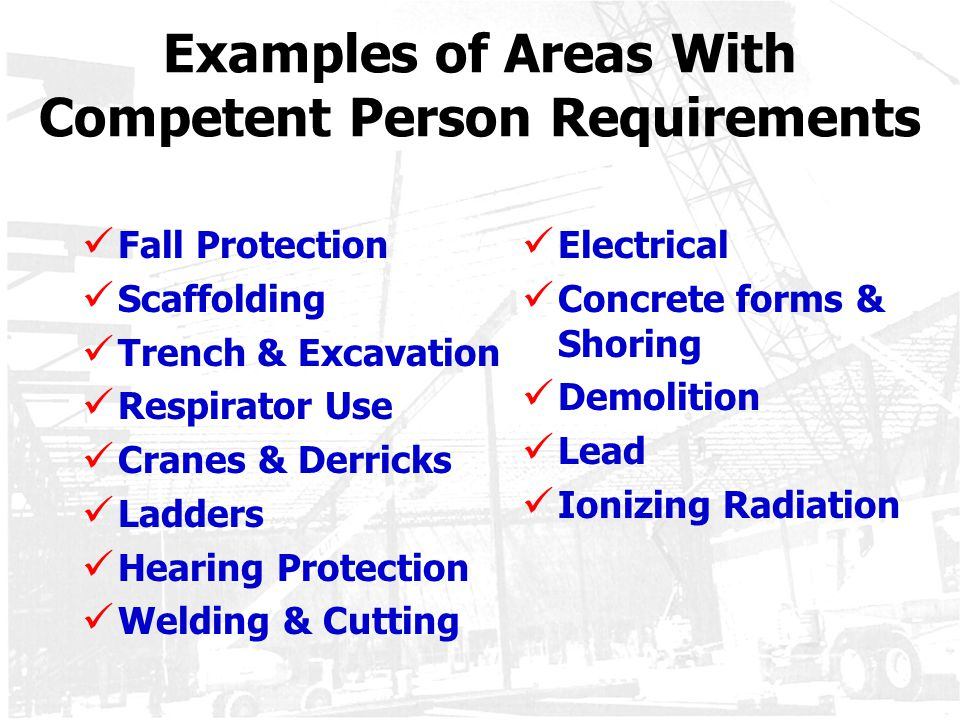 Examples of Areas With Competent Person Requirements