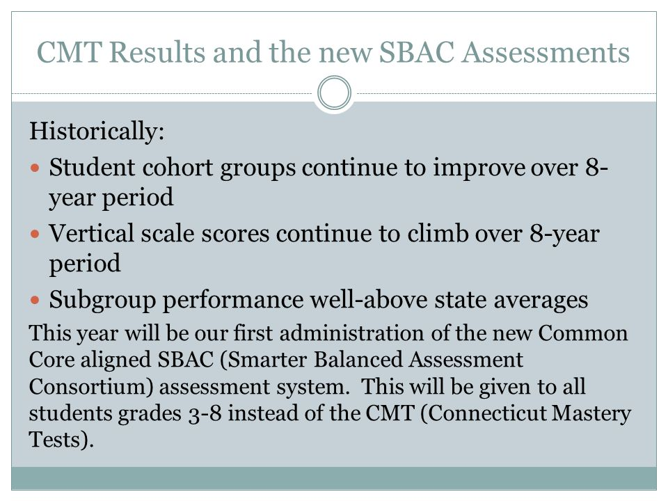 CMT Results and the new SBAC Assessments