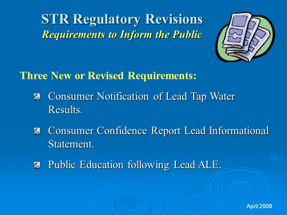 STR Regulatory Revisions Requirements to Inform the Public