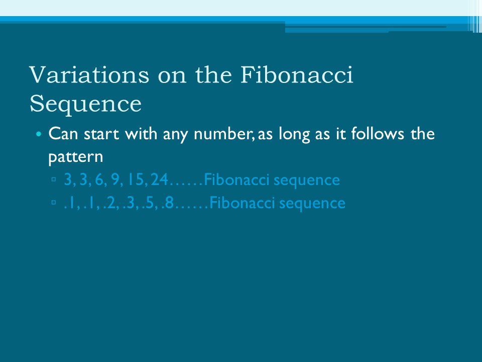Variations on the Fibonacci Sequence
