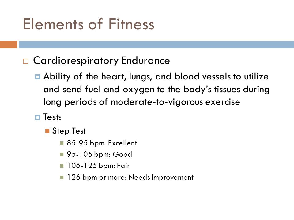 Elements of Fitness Cardiorespiratory Endurance