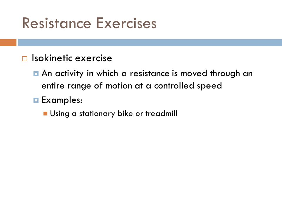 Resistance Exercises Isokinetic exercise