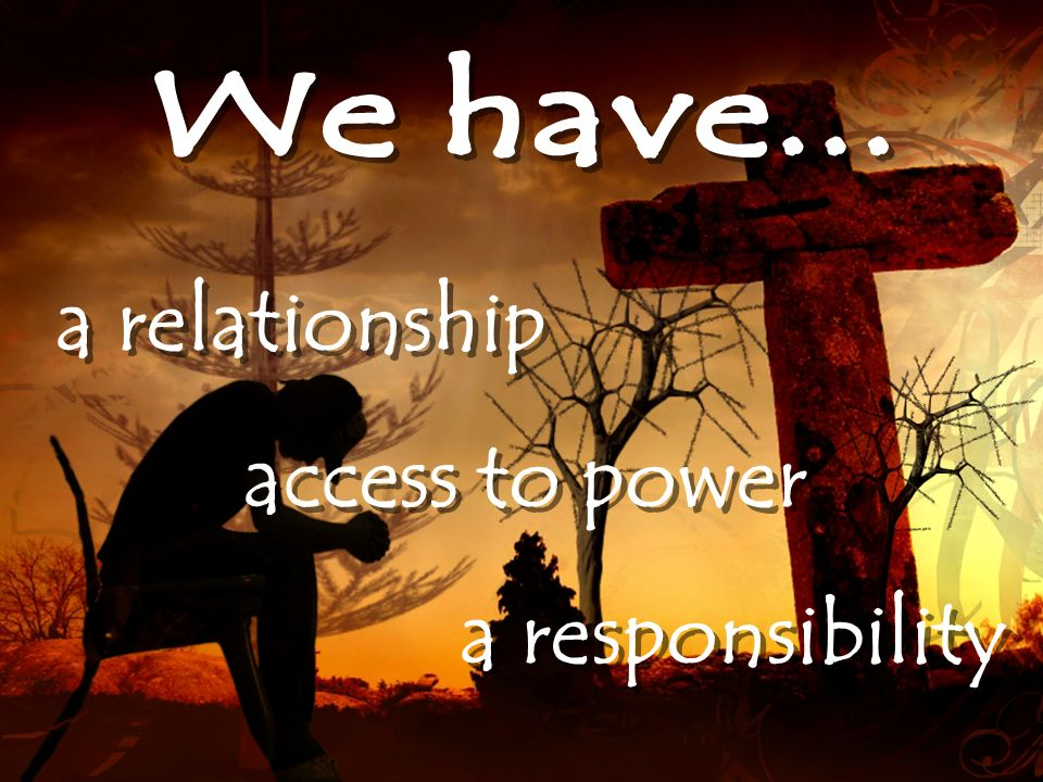 a relationship access to power a responsibility
