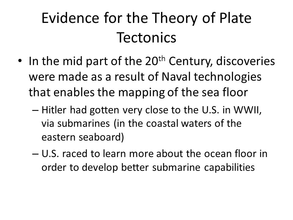 Evidence for the Theory of Plate Tectonics