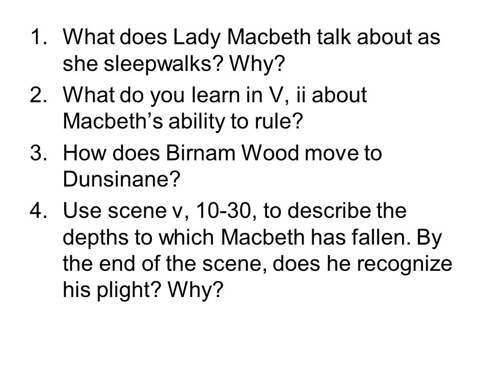 What does Lady Macbeth talk about as she sleepwalks Why