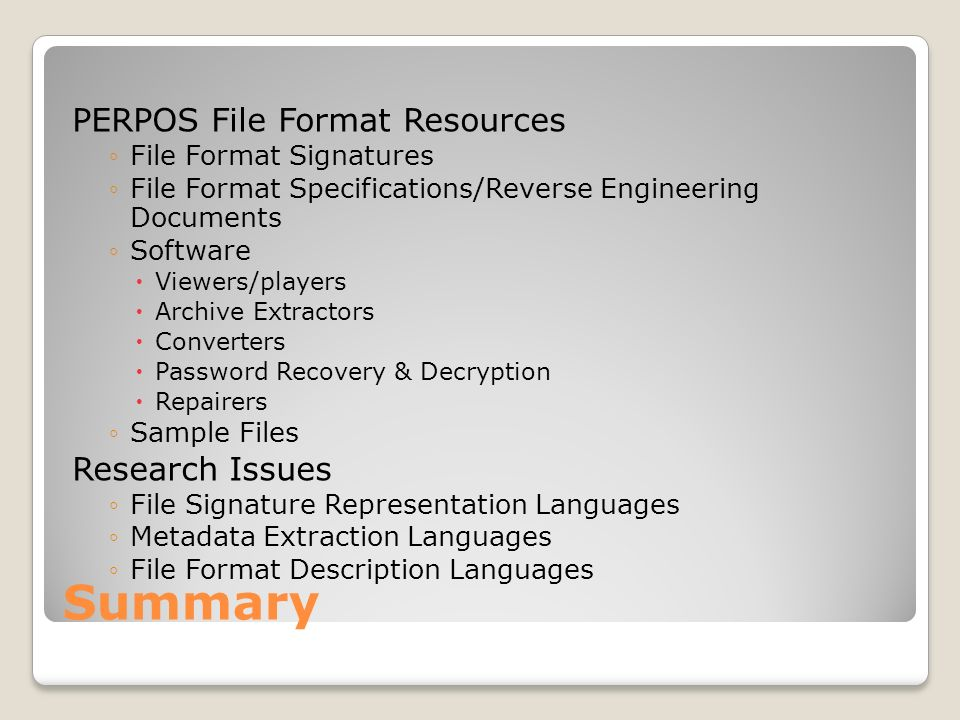 Summary PERPOS File Format Resources Research Issues