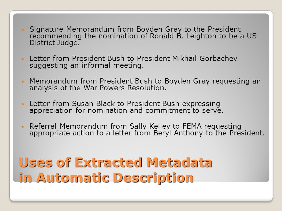 Uses of Extracted Metadata in Automatic Description