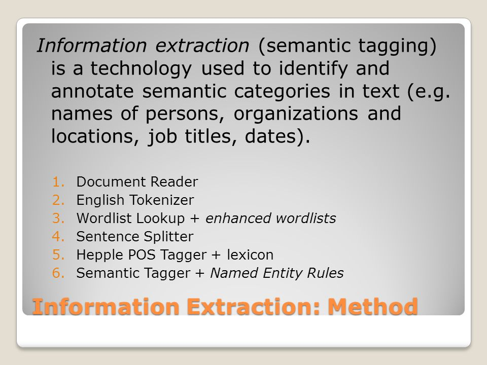 Information Extraction: Method