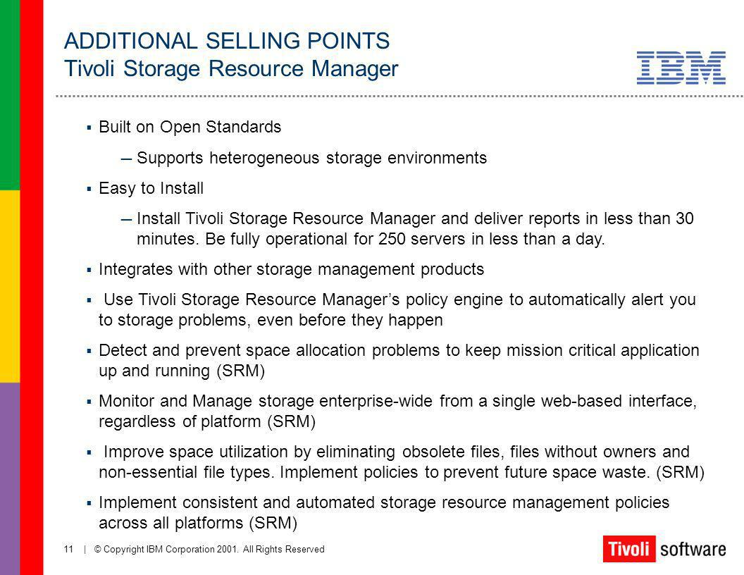 ADDITIONAL SELLING POINTS Tivoli Storage Resource Manager