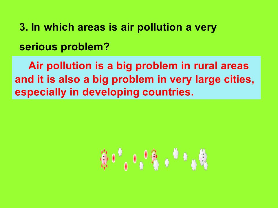 Air pollution is a big problem in rural areas