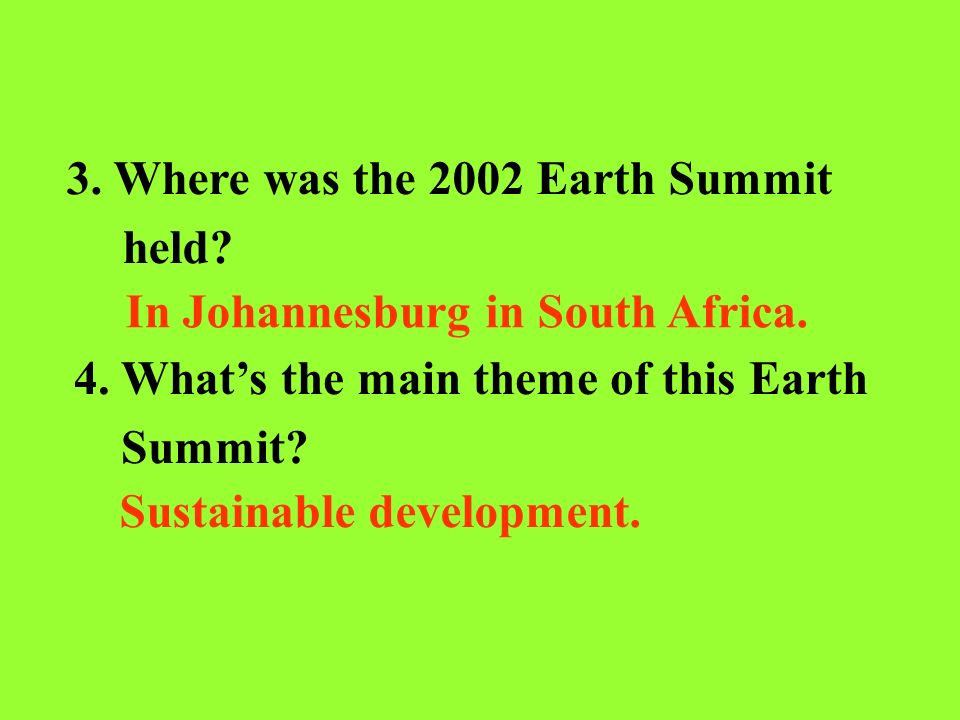 3. Where was the 2002 Earth Summit held