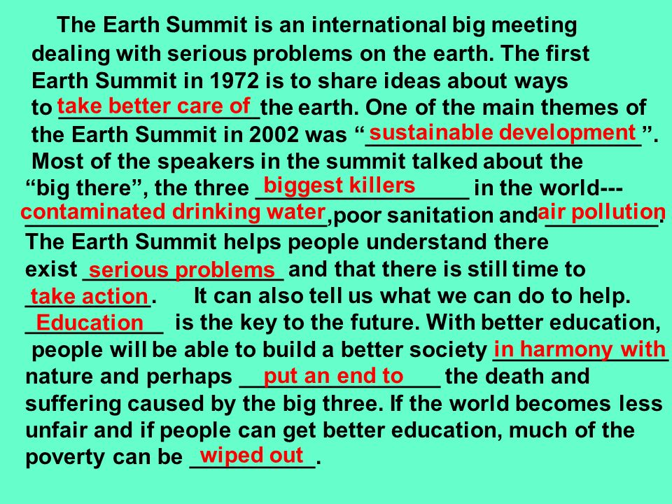 The Earth Summit is an international big meeting