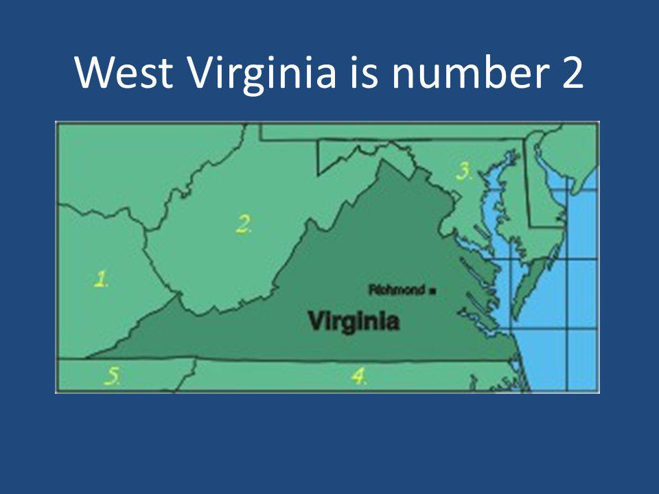 West Virginia is number 2