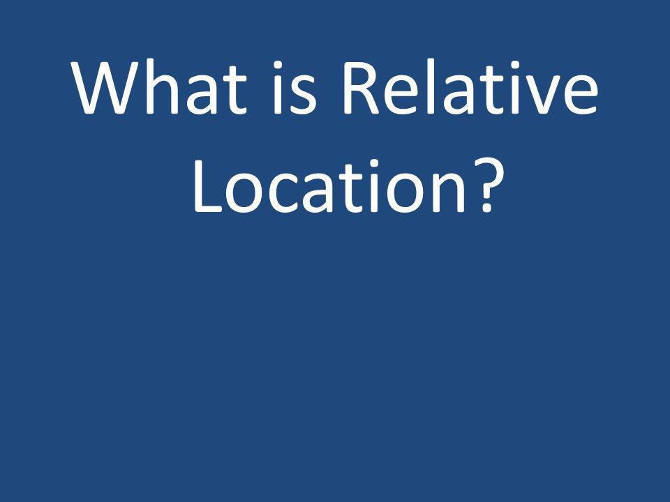 What is Relative Location
