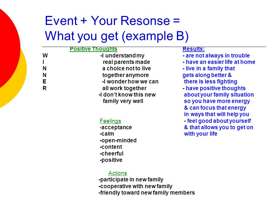 Event + Your Resonse = What you get (example B)