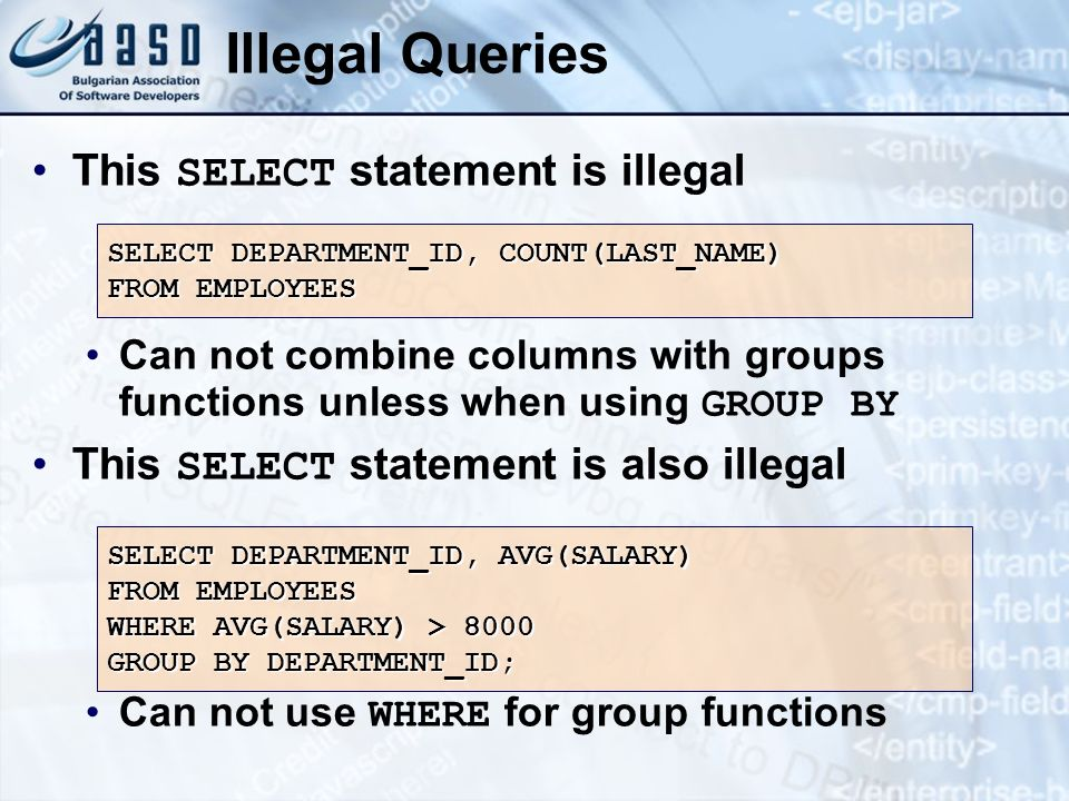 Illegal Queries This SELECT statement is illegal