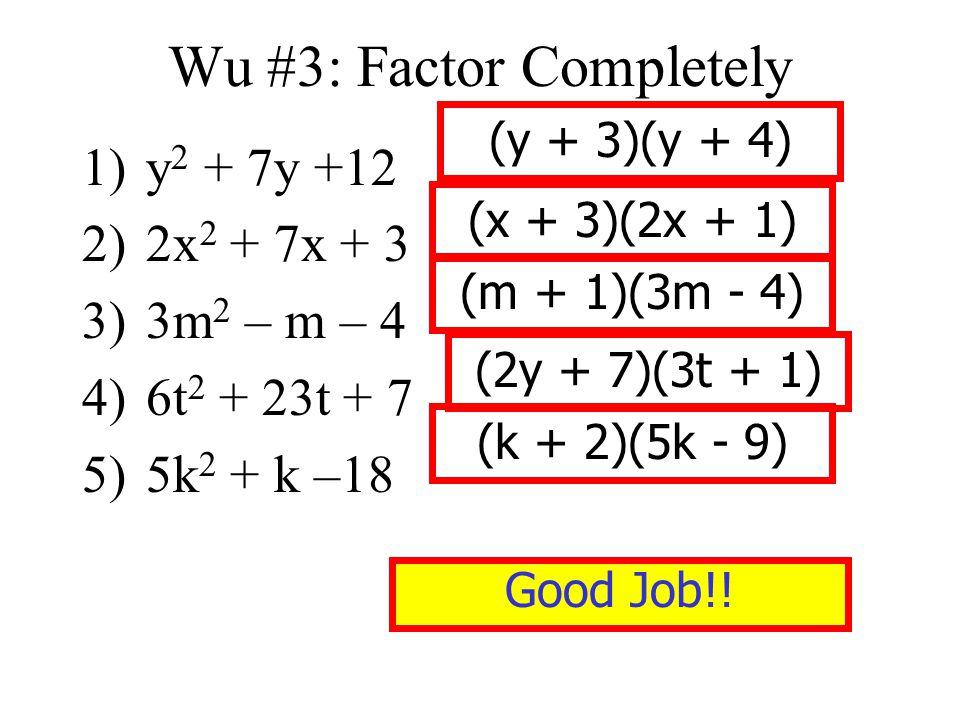 Wu #3: Factor Completely
