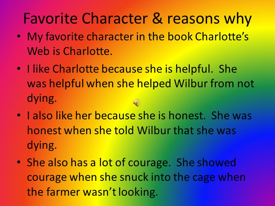 Favorite Character & reasons why