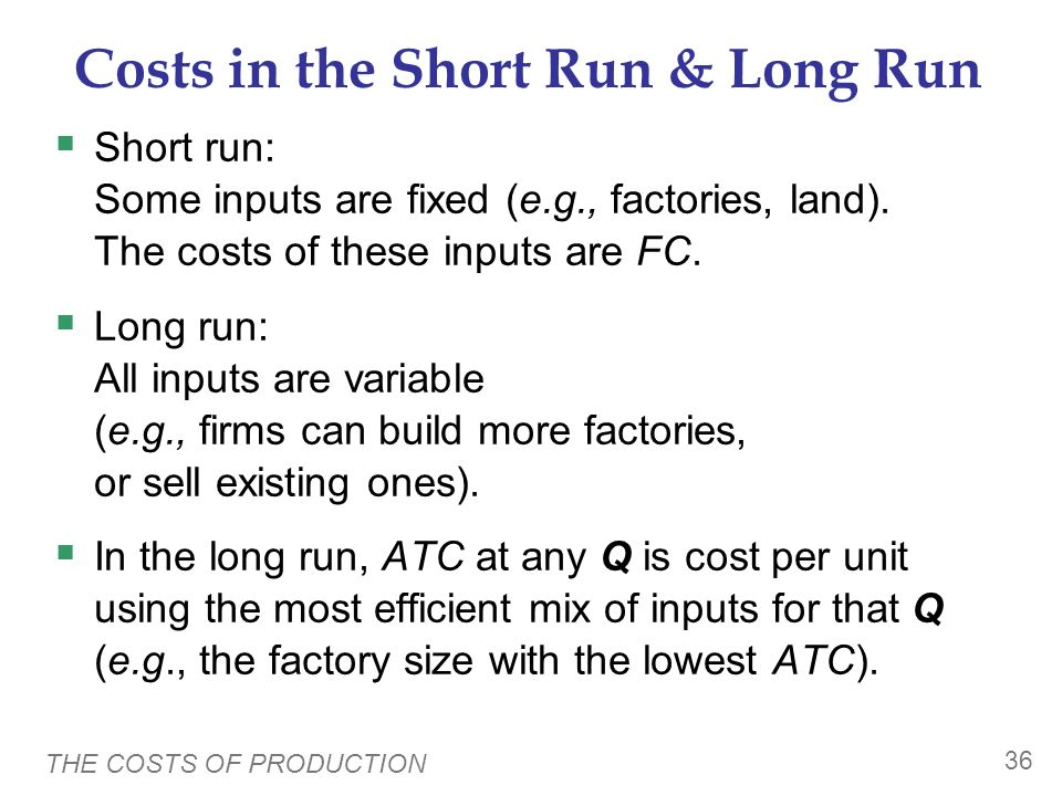 Costs in the Short Run & Long Run