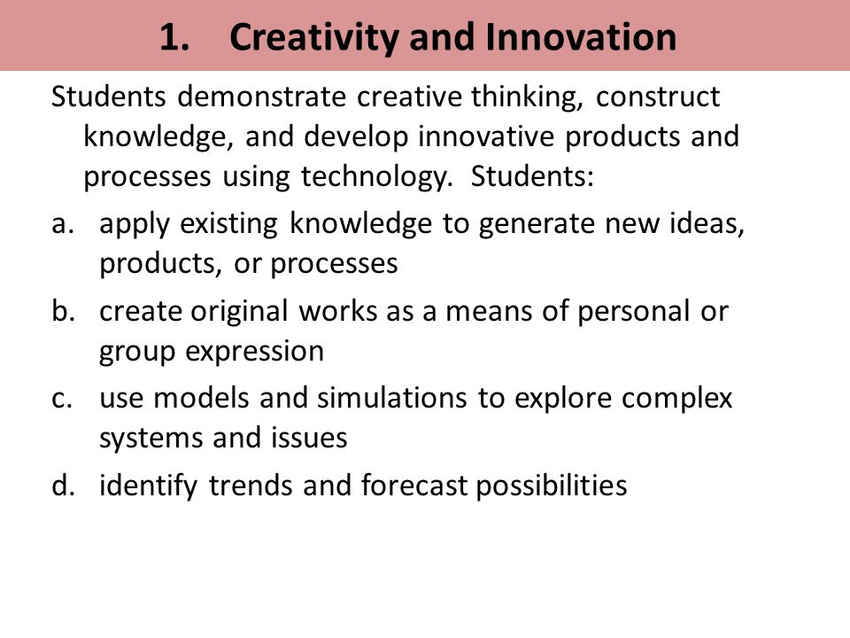 1. Creativity and Innovation