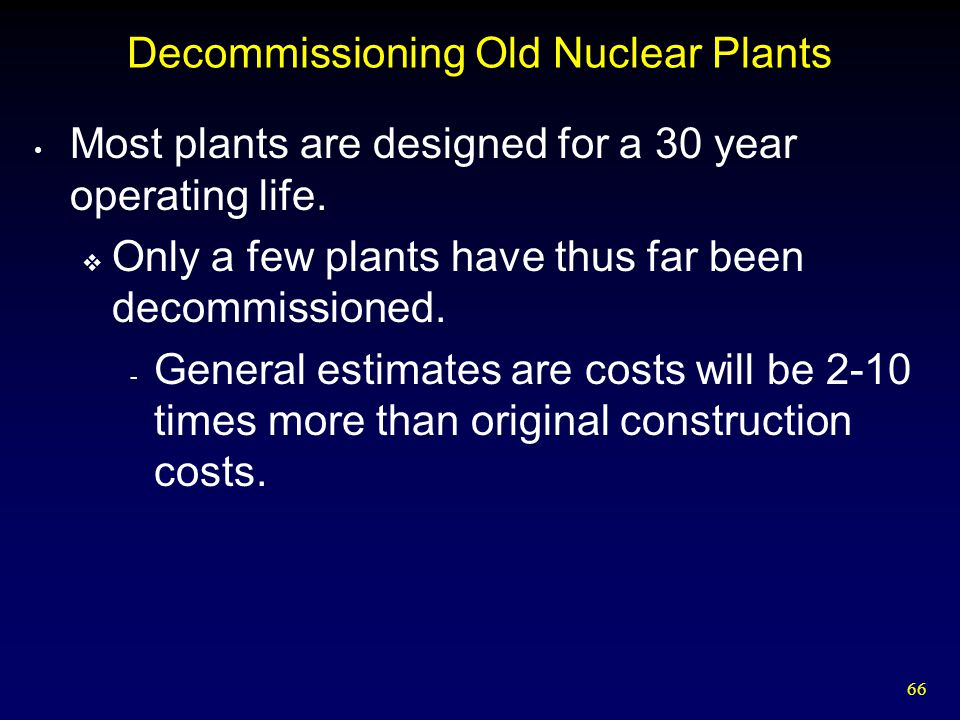 Decommissioning Old Nuclear Plants