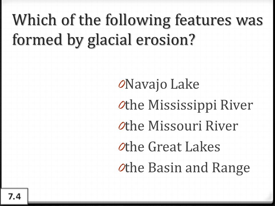 Which of the following features was formed by glacial erosion