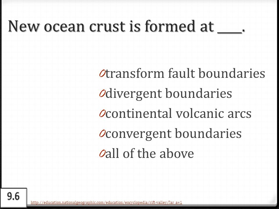 New ocean crust is formed at ____.