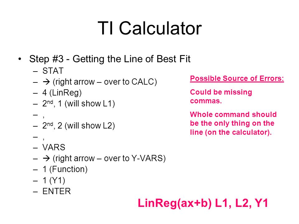 TI Calculator LinReg(ax+b) L1, L2, Y1
