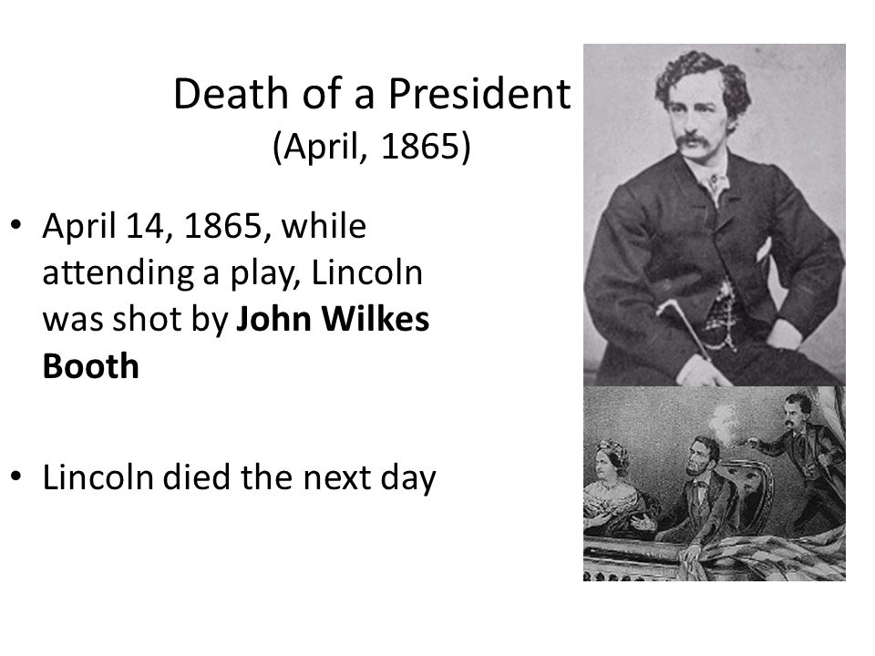 Death of a President (April, 1865)