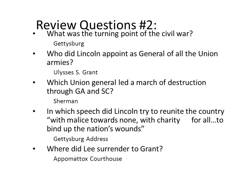Review Questions #2: What was the turning point of the civil war