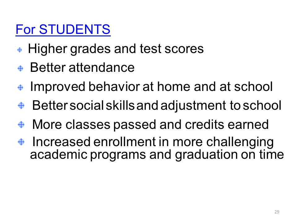 Better social skills and adjustment to school
