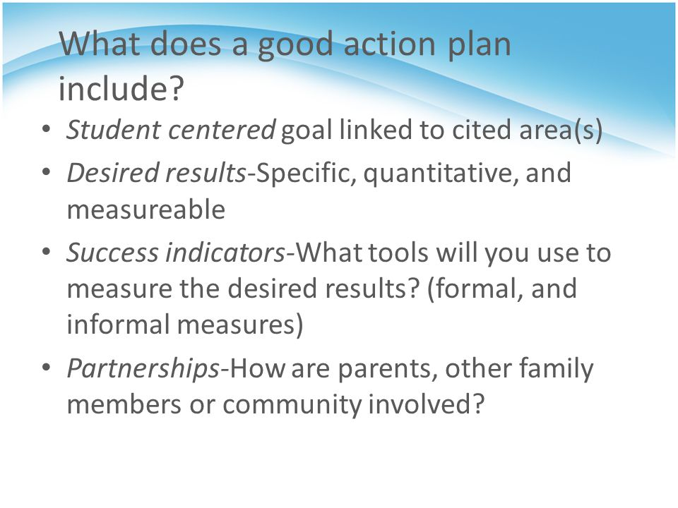 What does a good action plan include