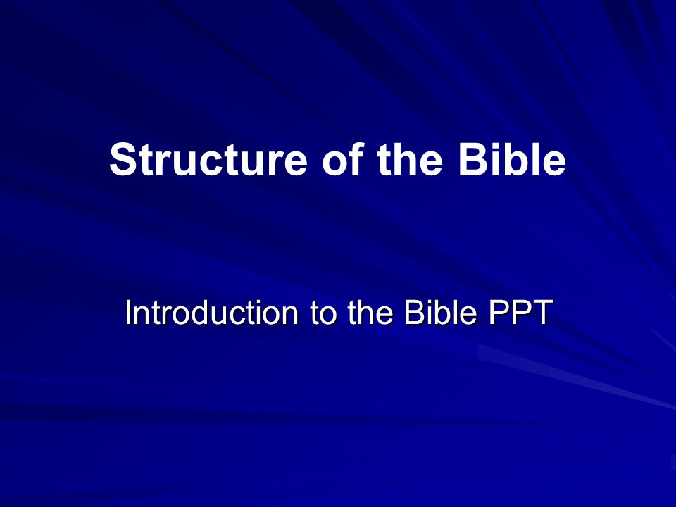 Introduction to the Bible PPT