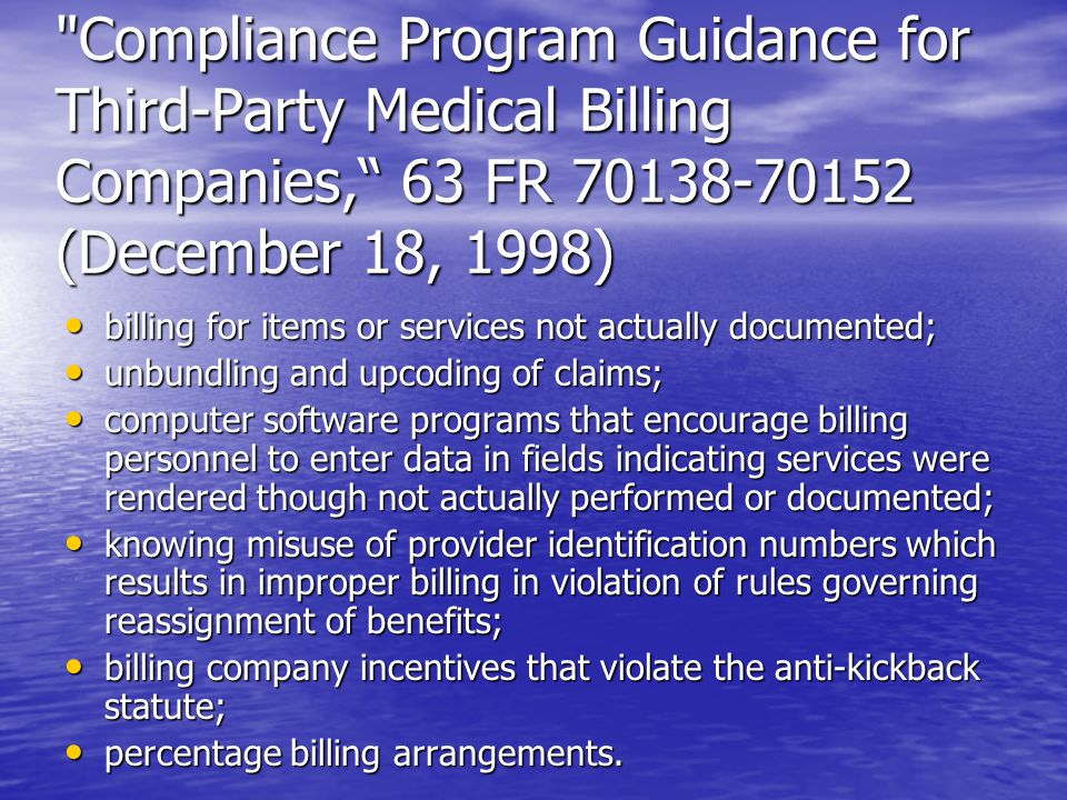 Compliance Program Guidance for Third-Party Medical Billing Companies, 63 FR 70138-70152 (December 18, 1998)