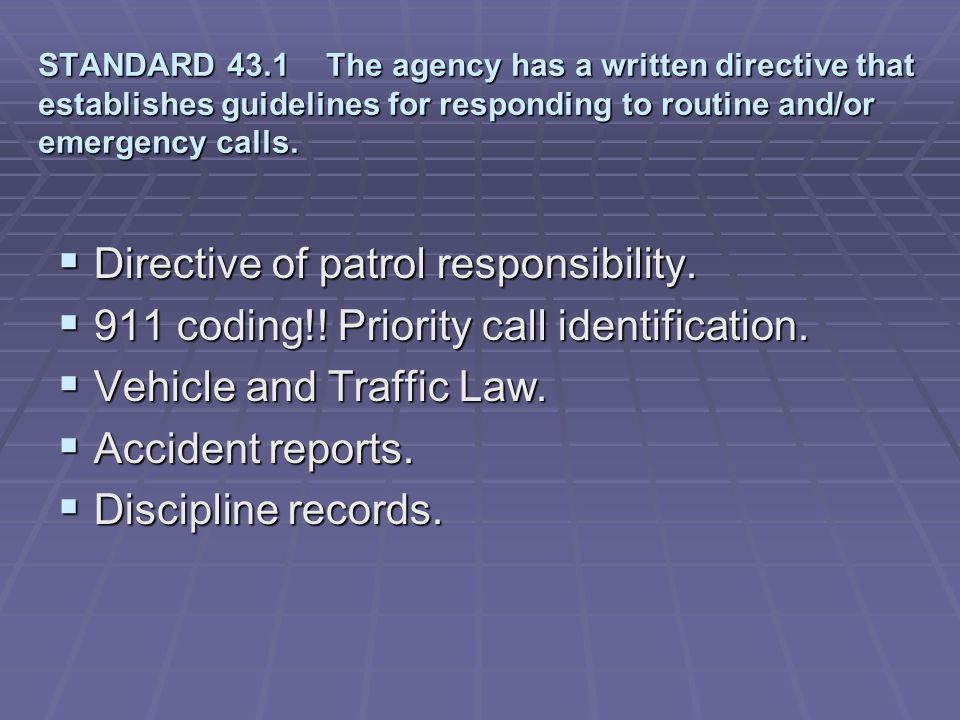 Directive of patrol responsibility.