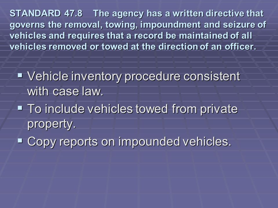 Vehicle inventory procedure consistent with case law.