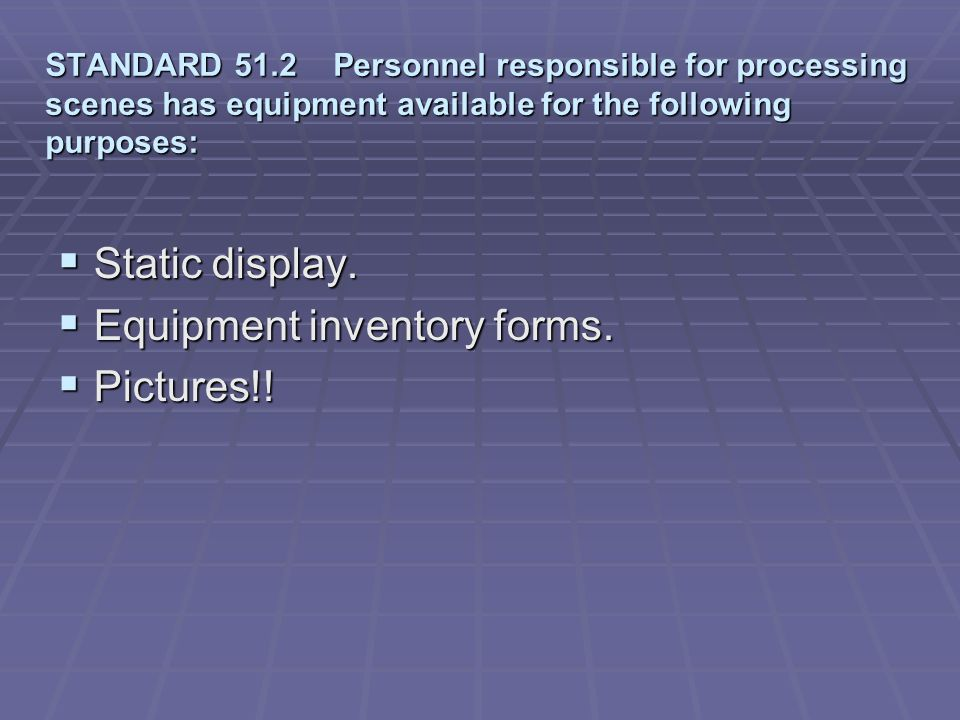 Equipment inventory forms. Pictures!!