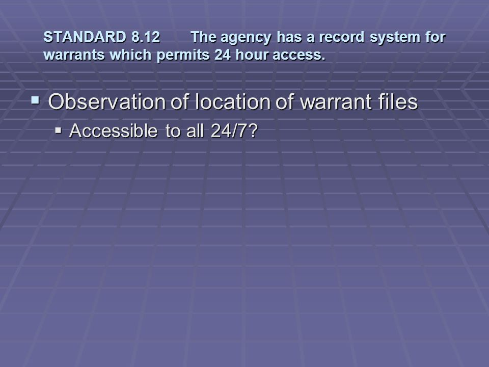 Observation of location of warrant files