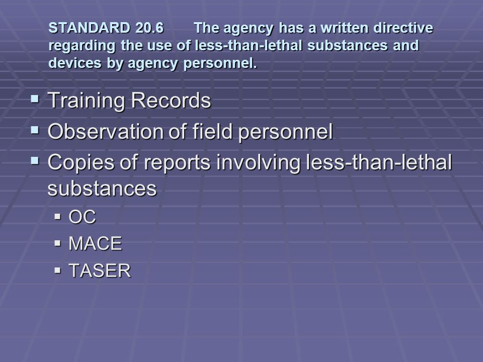 Observation of field personnel