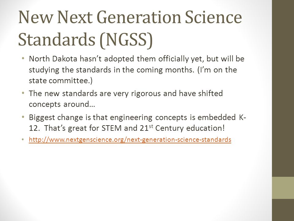 New Next Generation Science Standards (NGSS)
