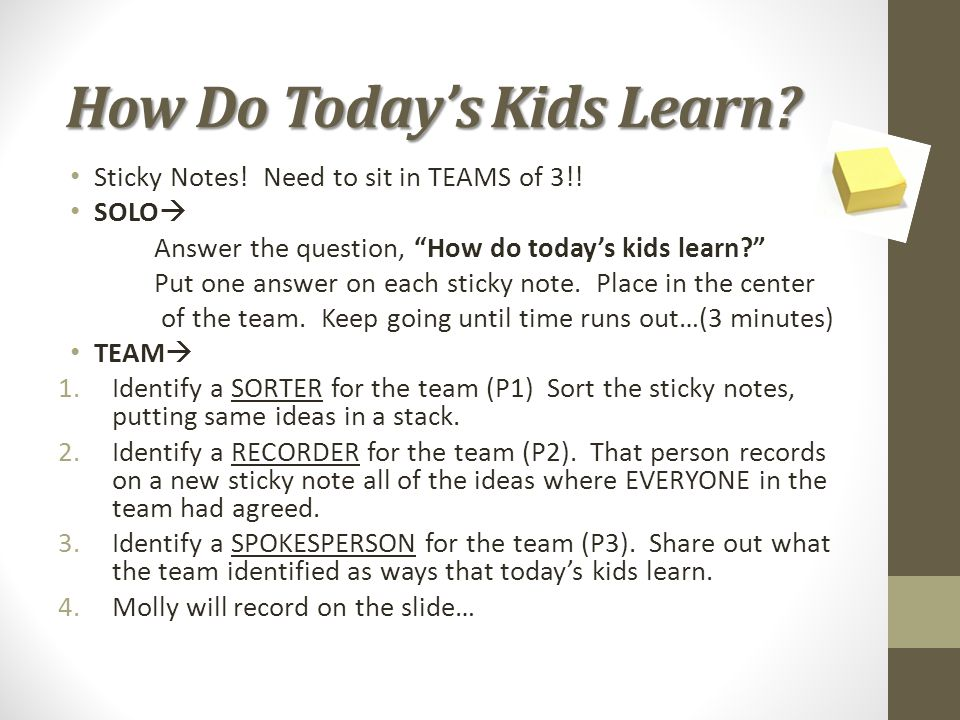 How Do Today's Kids Learn