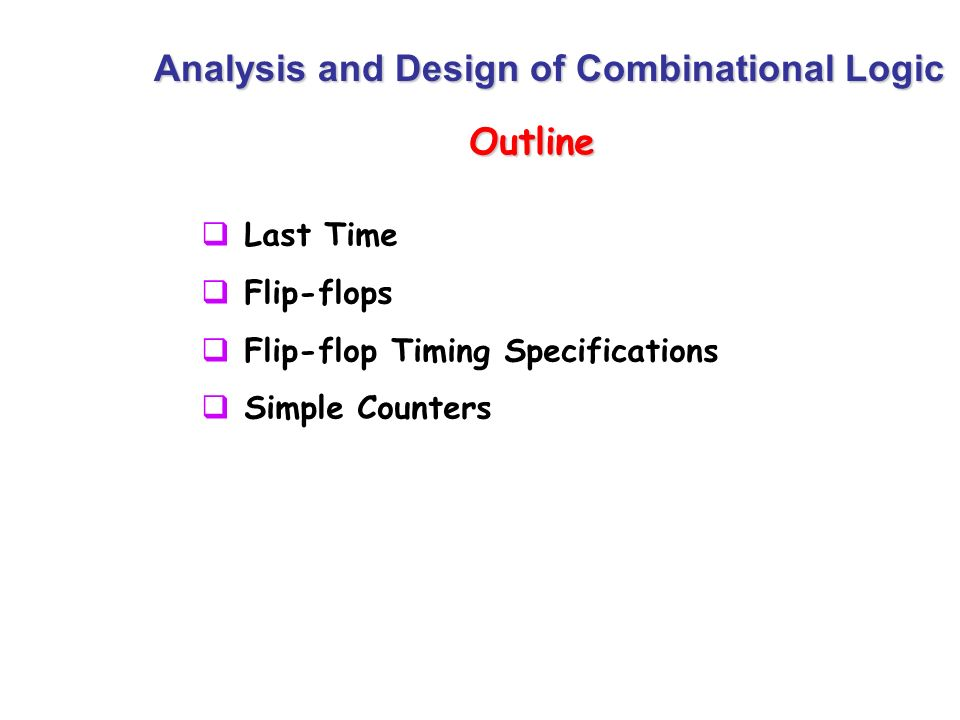 Analysis and Design of Combinational Logic